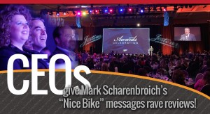 CEO testimonials for Mark Scharenbroich, business motivational speaker and master of ceremonies