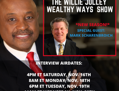 The Wealthy Ways Show on Sirius XM with Dr. Willie Jolley